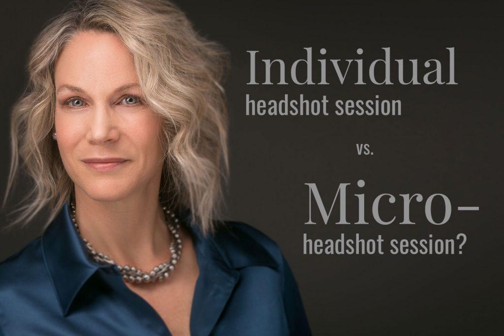 Individual vs. Micro headshot session